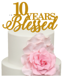 10 Years Blessed 10th Anniversary Cake Acrylic Topper